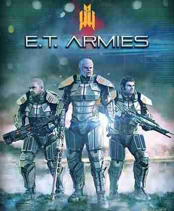 Descargar E T Armies [ENG][CODEX] por Torrent